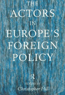 The Actors in Europe s Foreign Policy