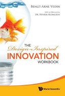 The Design inspired Innovation Workbook