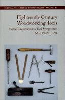 Eighteenth Century Woodworking Tools