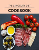 The Longevity Diet Cookbook Book PDF