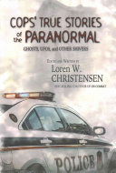 Cops' True Stories of the Paranormal