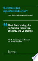 Plant Biotechnology for Sustainable Production of Energy and Co-products