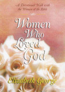 Women Who Loved God Book