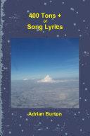 400 Tons + of Song Lyrics