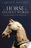 The Horse In The Ancient World