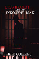 Lies Deceit and an Innocent Man Pdf/ePub eBook