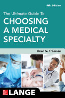 The Ultimate Guide to Choosing a Medical Specialty, Fourth Edition [Pdf/ePub] eBook