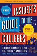 The Insider s Guide to the Colleges  2011