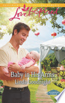 Baby in His Arms  Mills   Boon Love Inspired   Whisper Falls  Book 2