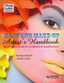 The Hair and Make-Up Artist's Handbook