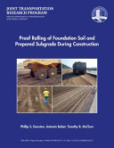 Proof Rolling of Foundation Soil and Prepared Subgrade During Construction