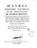 suvres d'histoire naturelle et de philosophie de Charles Bonnet, de l'Academie imperiale Leopoldine ... Tome premier (-huitième). ..