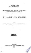 A report of an investigation into the causes of the diseases known in Assam as kála-azár and beri-beri