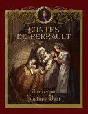 Pdf Les Contes de Perrault illustrés par Gustave Doré Telecharger