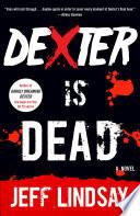 Dexter Is Dead Book PDF