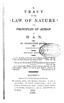 A Tract on the Law of Nature and Principles of Action in Man