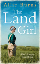Pdf The Land Girl: An unforgettable historical novel of love and hope