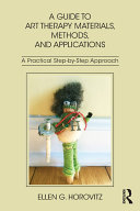 A Guide to Art Therapy Materials, Methods, and Applications