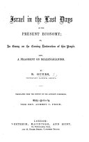 Israel in the last days of the present economy     Translated from the French     With a preface by A  C  Price