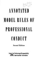 Annotated Model Rules of Professional Conduct - Google Books