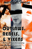 Outlaws, Rebels, & Vixens: Motion Picture Censorship in Milwaukee, 1914-1971