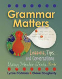 Grammar Matters: Lessons, Tips, and Conversations Using Mentor ...