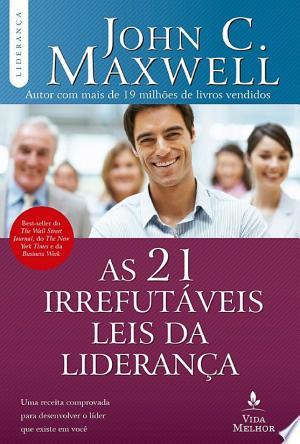 Download As 21 irrefutáveis leis da liderança Free Books - Dlebooks.net