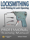 Locksmithing, Lock Picking & Lock Opening