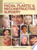 Advanced Therapy In Facial Plastic And Reconstructive Surgery Book PDF