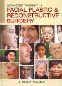 Advanced Therapy in Facial Plastic and Reconstructive Surgery Pdf/ePub eBook