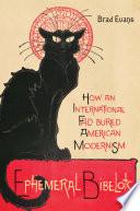 Ephemeral bibelots : how an international fad buried American modernism