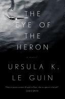 The Eye Of The Heron Pdf/ePub eBook