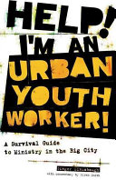 Help  I m an Urban Youth Worker
