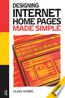 Designing Internet Home Pages Made Simple