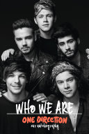 One Direction  Who We Are  Our Official Autobiography