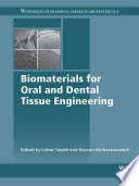 Biomaterials For Oral And Dental Tissue Engineering Book PDF