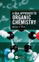 A Q A Approach to Organic Chemistry