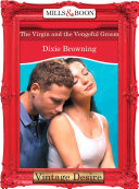 The Virgin And The Vengeful Groom  Mills   Boon Desire   The Passionate Powers  Book 2