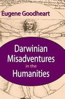 Darwinian Misadventures in the Humanities