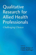 Qualitative Research for Allied Health Professionals