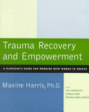 Trauma Recovery and Empowerment
