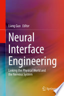 Neural Interface Engineering