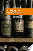 Managing the Aging Workforce Book