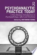 Psychoanalytic Practice Today