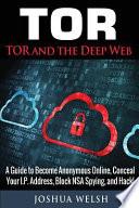 Tor and the Deep Web