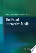 The Era of Interactive Media