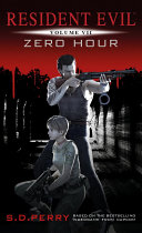 Resident Evil: Zero Hour [Pdf/ePub] eBook