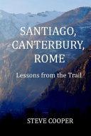 Santiago  Canterbury  Rome