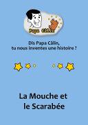 Pdf Papa Câlin - 007 - La Mouche et le Scarabée Telecharger