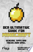 Der ultimative Guide für Minecraft